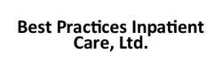 Best Practices Inpatient Care, Ltd.